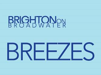 Breezes – Brighton on Broadwater