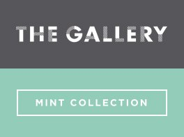 The Gallery – Mint Collection