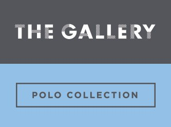 The Gallery – Polo Collection